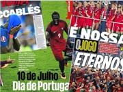Báo chí Pháp và Bồ Đào Nha viết gì về trận chung kết EURO 2016?
