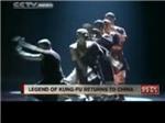 """Chương trình """"Huyền thoại kungfu"""" trở lại Trung Quốc"""