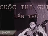 """Cuộc thi Guitar Hà Nội mở rộng: """"Soi' lại chặng đường bỏ quên của guitar"""