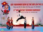 Kết thúc giải taekwondo quân sự thế giới lần thứ 21: Chủ nhà hoàn thành chỉ tiêu