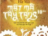 Mật mã Tây Tạng - cho những tâm hồn ưa khám phá