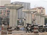 Dự án đường sắt đô thị Hà Nội: Chậm tiến độ hàng loạt gói thầu