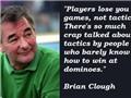 16 câu nói bất hủ của Brian Clough: 'Ngông' đến Mourinho cũng phải chào thua