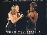 'When You Believe': Ca khúc thay đổi Whitney Houston và Mariah Carey