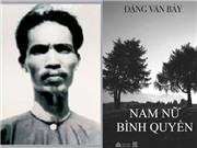 Đặng Văn Bảy: Nhà tiên phong về nữ quyền của Việt Nam