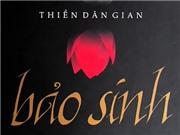 Nhà thơ Bảo Sinh: Thiền là thái độ, không phải hành động