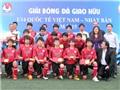 Giải U14 quốc tế Việt Nam - Nhật Bản 2015: U14 Nhật Bản đoạt chức vô địch