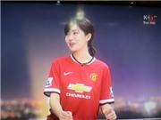 Fan Man United xinh đẹp gây sốt cộng đồng mạng nhờ đem vận may đến cho 'Quỷ đỏ'