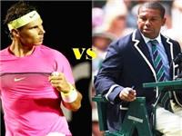 TIẾT LỘ: Nadal thừa nhận đòi loại trọng tài Carlos Bernades vì thù riêng