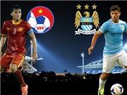 Giao hữu quốc tế ĐT Việt Nam - Man City