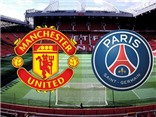 CẬP NHẬT link truyền hình trực tiếp Man United - PSG