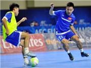 Tuyển futsal Việt Nam quyết đấu Đài Loan
