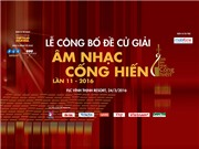 Giải Âm nhạc Cống hiến lần 11 - 2016