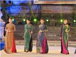 Chùm ảnh Festival Huế 2016: Mãn nhãn với đêm hội áo dài 'Nơi huyền thoại bắt đầu'
