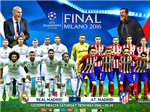 01h45 ngày 29/05, Real Madrid – Atletico Madrid: Món nợ Simeone hay thiên đường Zidane?