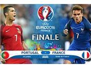 02h00 ngày 11/7, Bồ Đào Nha - Pháp: Cao điểm cuối cùng!