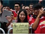 CĐV Trung Quốc giận dữ, kêu gọi tẩy chay Man United, Man City