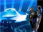 """Đêm nay bốc thăm vòng bảng Champions League: Leicester """"chung mâm"""" mới Real Madrid, Barcelona, và Bayern Munich"""