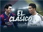 Barcelona – Real Madrid: 'Kinh điển' không vị thần chiến tranh