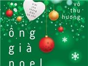 'Ông già Noel ơi' chào đón Giáng sinh