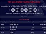 Xổ số điện toán Vietlott có người trúng giải Jackpot Mega 6/45 hơn 159 tỷ