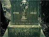 Cộng đồng mạng chỉ trích FIFA, dựng BIA MỘ cho World Cup 32 đội